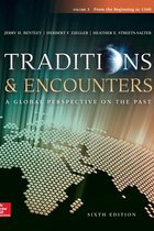 Traditions & Encounters Volume 1 From the Beginning to 1500 6th Edition