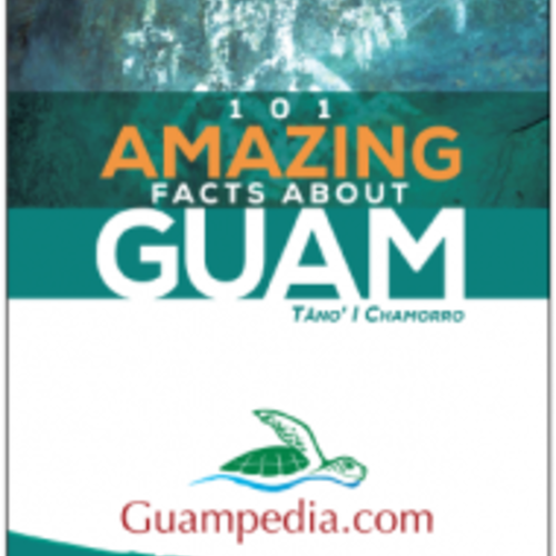 101 Amazing Facts About Guam